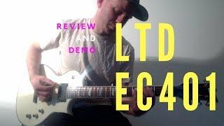 LTD EC401 Review and Demo ESP