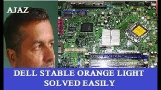 How to fixed Dell stable Orange Light by Tech & fun