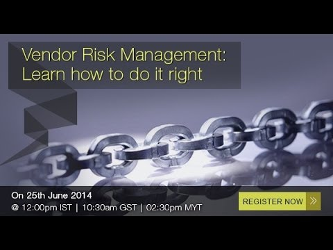 Vendor Risk Management : Learn how to do it right