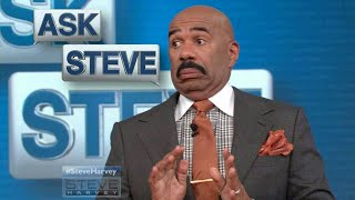 ASK STEVE || STEVE HARVEY