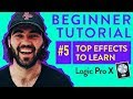 These Are The Effects To Learn First, Introduction to Logic Pro X | Beginner Tutorial #5