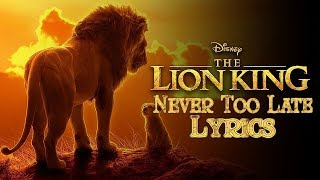 "Elton John - Never Too Late (From ""The Lion King""/Lyrics)"