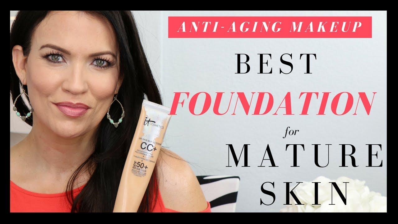 Best Foundation for MATURE SKIN - It Cosmetics CC Cream - Over 40 skincare - Look younger!