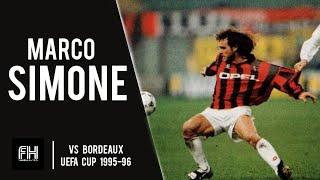 Marco Simone ● Skills ● AC Milan 2-0 Bordeaux ● UEFA Cup 1/4 Final 1995-96
