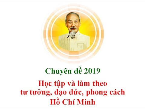 Chuyên đề 2019 - PCHCM Về Tôn Trọng Nhân Dân, Phát Huy Dân Chủ, Chăm Lo đời Sống Nhân Dân