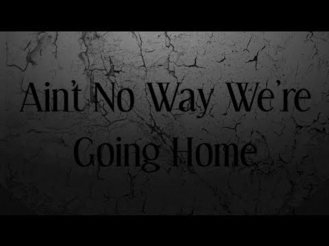 R5 - Ain't No Way We're Going Home (Lyrics)