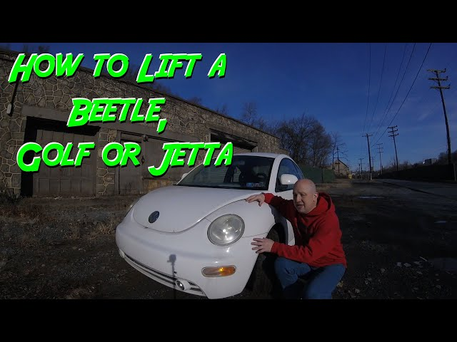 How to lift a vw mkiv   beetle golf jetta