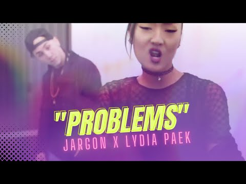 Problems- Jargon ft Lydia Paek