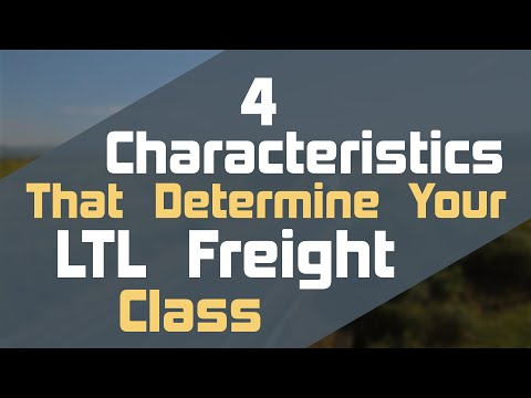 4 Characteristics That Determine Your LTL Freight Class