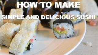 How To Make Sushi At Home Easy Tips