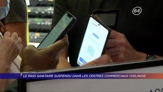 Yvelines | Le pass sanitaire suspendu dans les centres commerciaux yvelinois
