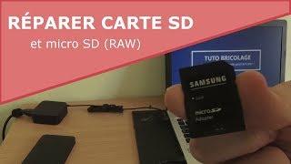 Comment réparer une carte SD / micro SD (RAW) ?