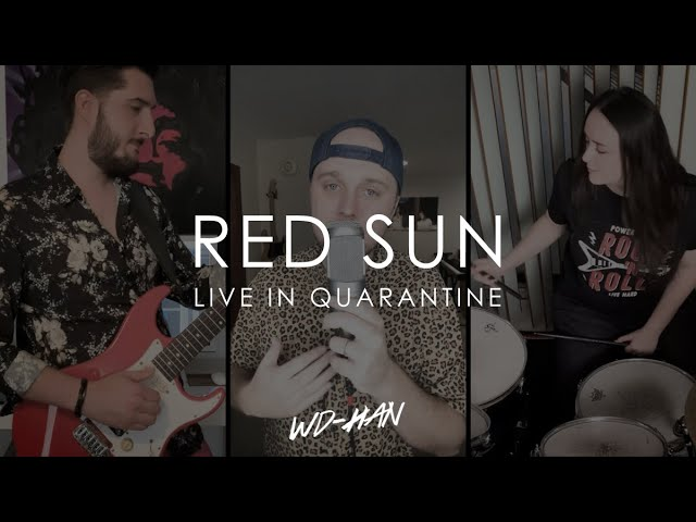 RED SUN - Live From Quarantine!