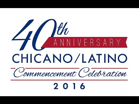 40 Years of Chicano/Latino Commencement Celebration