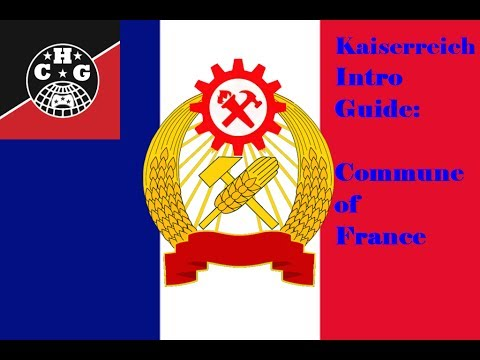 Introductory Guide to the Commune of France in Kaiserreich