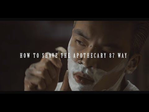 Apothecary 87 - How To Shave #TheManClub Way