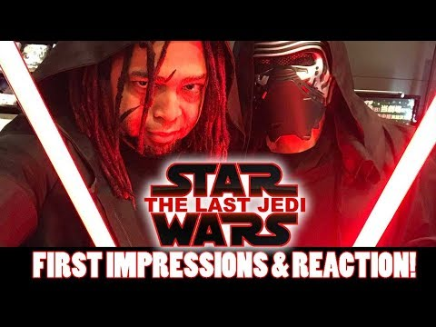 STAR WARS  THE LAST JEDI: MOVIE ! FIRST IMPRESSIONS BEFORE AND AFTER THOUGHTS NON SPOILER