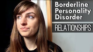 Borderline Personality Disorder and Relationships
