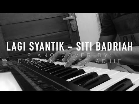 Siti Badriah - Lagi Syantik (Piano Cover)