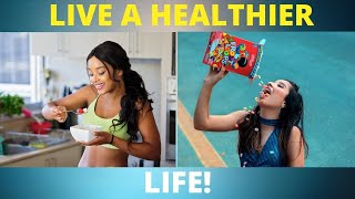 How to Live a Healthier Life