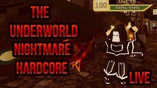 ⚔️ ROBLOX Dungeon Quest The Underworld | Nightmare Hardcore| LIVE ⚔️