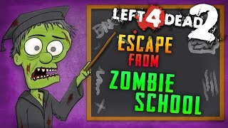 Escape from Zombie School (Left 4 Dead 2)