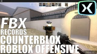 FBX RECORDS: CounterBlox Roblox Offensive