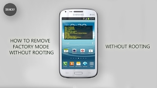 How To Remove Factory Mode On Samsung Without Rooting (GT-8260) Fast Way.