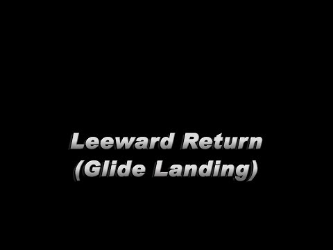 Leeward Return (Glide Landing)