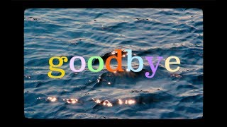 goodbye | short film (sort of)