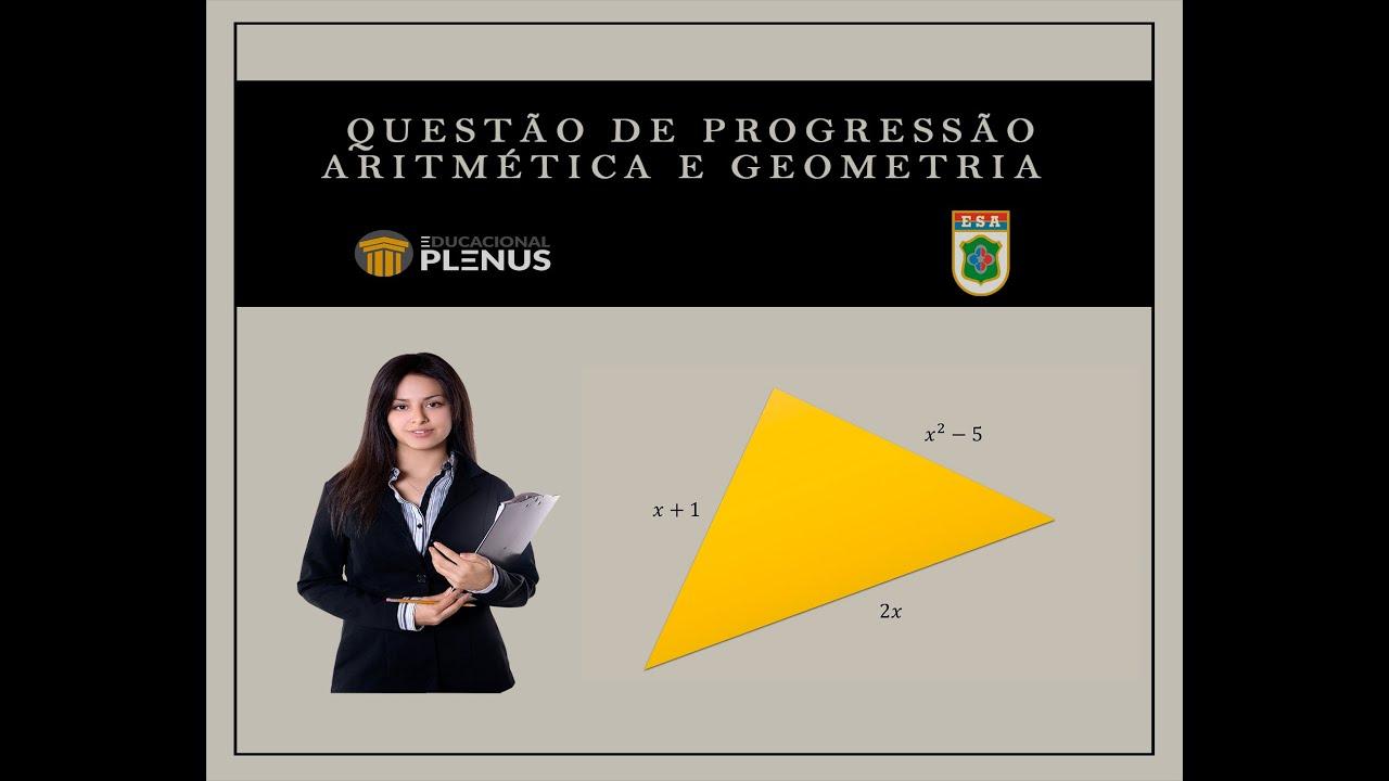 Progressão Aritmética e Geometria - ESA 2020