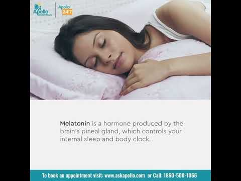 What is Melatonin?   Does Melatonin help you Sleep?   Apollo Hospitals