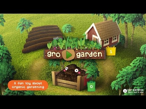 GRO GARDEN - a NEW kids app to discover ORGANIC GARDENING