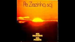 PE. ZEZINHO- DE LÁ DO INTERIOR