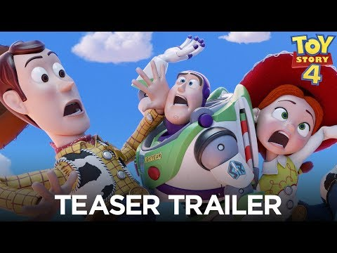 - Toy Story 4 Teaser Trailer
