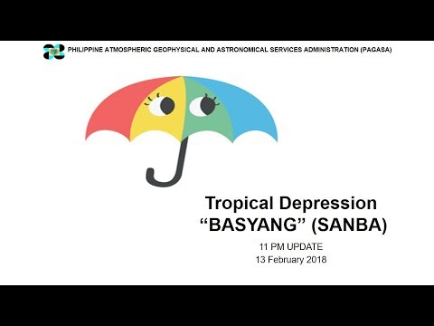 "Press Briefing: Tropical Depression  ""#BasyangPH"" (SANBA) Tuesday 11 PM, February 13, 2018"