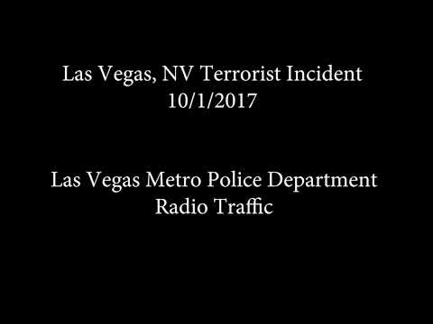 Las Vegas Police Radio Traffic of Terrorist Attack
