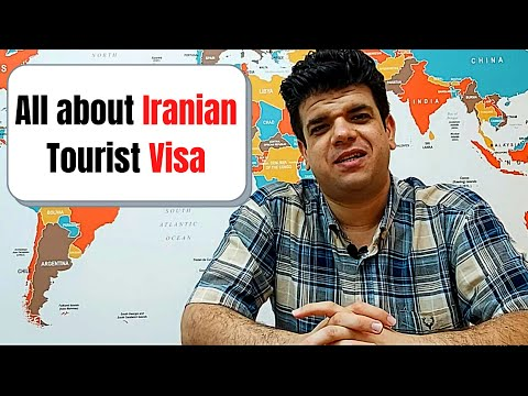 How To Apply And Get Iran Tourist Visa