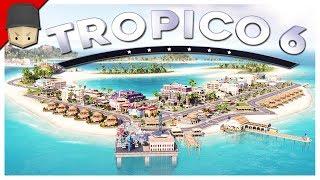 Tropico 6 - Ep.10 : PARADISE ISLAND! (Tropico 6 Gameplay)
