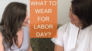 Labor Day Weekend: Outfits suggestions for every event
