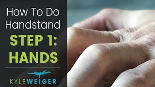 how to do a handstand part 1 hands wrists