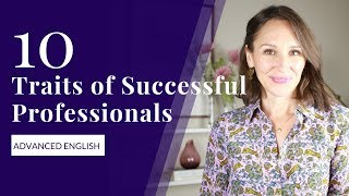 10 Traits of Successful Professionals in English [Advanced Vocabulary]