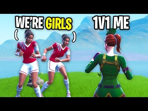 I challenged TWO GIRLS to 1v1 me on Fortnite... (they