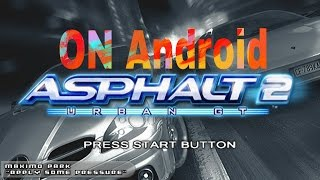 ❤How to download Asphalt Urban GT 2 on Android with gameplay ❤