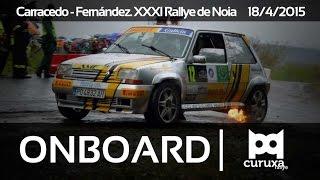 Onboard de Carracedo - Fernández. Rallye de Noia 2015. Tramo B2
