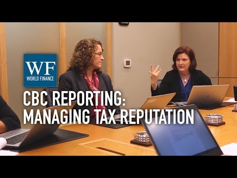 Country by country reporting: managing your tax reputation risk | World Finance