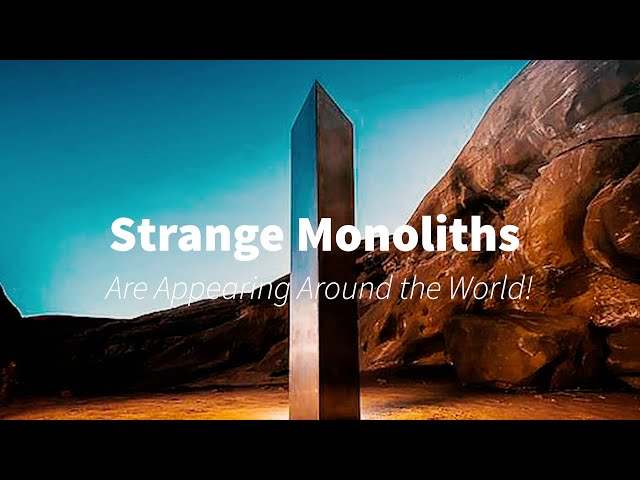 Strange Monoliths Are Appearing Around the World!