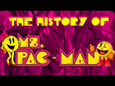 The History Of Ms. Pac Man - Arcade Documentary