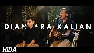 D'Masiv- Diantara Kalian (Live Acoustic Cover by Hidacoustic)