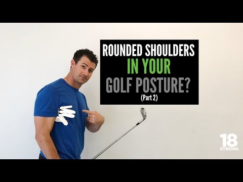 Rounded Shoulders Part 2